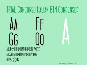 TRIAL Concurso Italian BTN Condensed 001.000 Font Sample