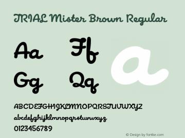 TRIAL Mister Brown Regular Version 1.000 Font Sample