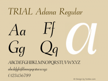 TRIAL Adana Regular Version 2.001;PS 1.100;hotconv 1.0.88;makeotf.lib2.5.647800 Font Sample