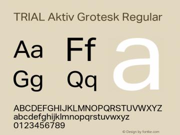 TRIAL Aktiv Grotesk Regular Version 2.002 Font Sample