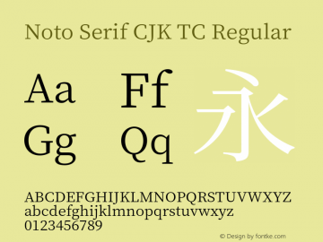 Noto Serif CJK TC Regular Version 1.000;PS 1;hotconv 16.6.53;makeotf.lib2.5.65590 Font Sample