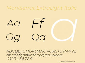 Montserrat ExtraLight Italic Version 6.001 Font Sample