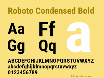 Roboto Condensed Bold Version 2.137; 2017 Font Sample