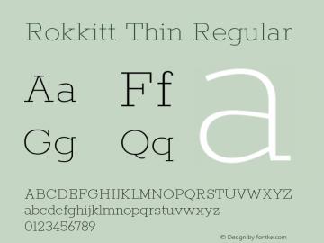 Rokkitt Thin Regular Version 3.002 Font Sample