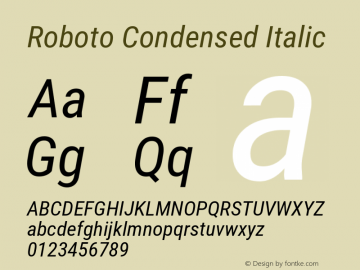 Roboto Condensed Italic Version 2.137; 2017 Font Sample