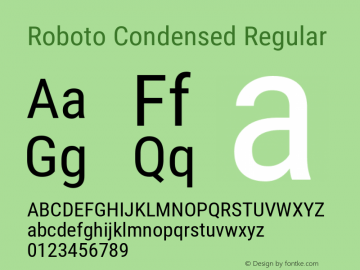 Roboto Condensed Regular Version 2.137; 2017 Font Sample