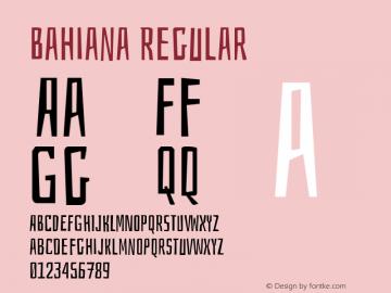 Bahiana Regular Version 1.005 Font Sample