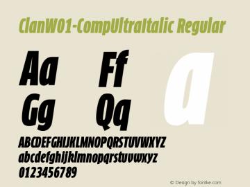 ClanW01-CompUltraItalic Regular Version 7.504 Font Sample