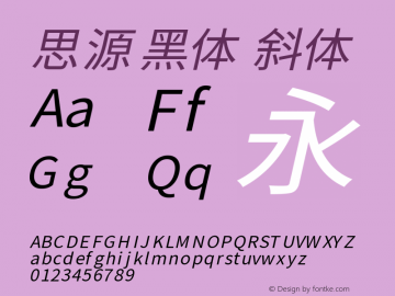 思源黑体 斜体 Version 1.004 November 9, 2015 Font Sample