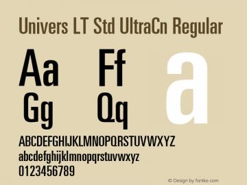 Univers LT Std UltraCn Regular OTF 1.029;PS 001.001;Core 1.0.33;makeotf.lib1.4.1585 Font Sample