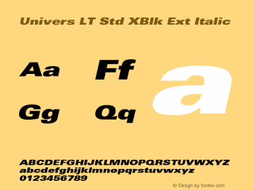 Univers LT Std XBlk Ext Italic OTF 1.029;PS 001.001;Core 1.0.33;makeotf.lib1.4.1585 Font Sample