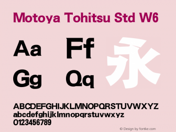 Motoya Tohitsu Std W6 Version 1.00 Font Sample