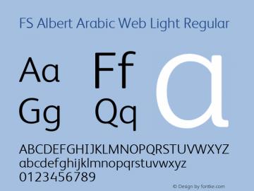 FS Albert Arabic Web Light Regular Version 1.000; ttfautohint (v1.1) -l 8 -r 120 -G 120 -x 0 -D latn -f none -w G -W图片样张