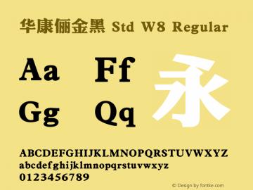 华康俪金黑 Std W8 Regular Version 1.301(ForTestOnly) Font Sample