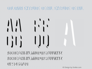 Goldana Extrude Detail Extrude Detail Unknown Font Sample