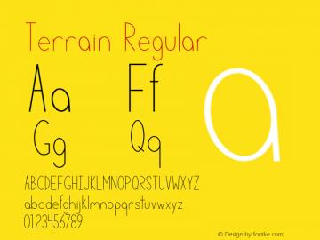 Terrain Regular Version 1.000;PS 001.000;hotconv 1.0.88;makeotf.lib2.5.64775 Font Sample