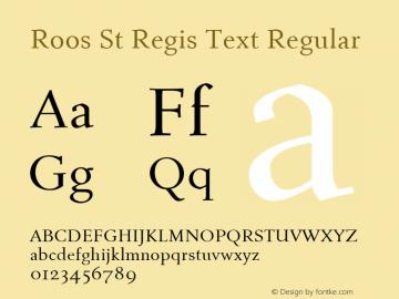 Roos St Regis Text Regular Version 2.0图片样张