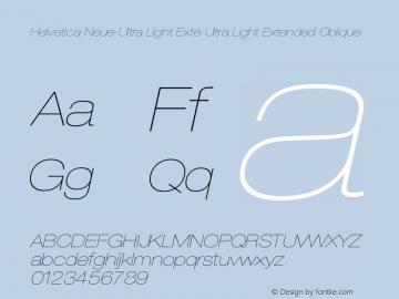 Helvetica Neue-Ultra Light Exte Ultra Light Extended Oblique Version 1.300;PS 001.003;hotconv 1.0.38图片样张