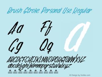 Brush Stroke Personal Use Regular Version 1.000图片样张