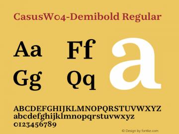 CasusW04-Demibold Regular Version 7.504 Font Sample