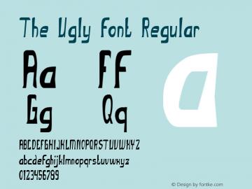 The Ugly font Regular Version 1.00 April 21, 2017, initial release Font Sample