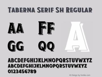 Taberna Serif Sh Regular Version 1.000;PS 001.000;hotconv 1.0.88;makeotf.lib2.5.64775 Font Sample