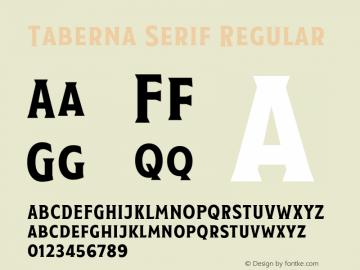Taberna Serif Regular Version 1.000;PS 001.000;hotconv 1.0.88;makeotf.lib2.5.64775 Font Sample
