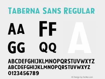 Taberna Sans Regular Version 1.000;PS 001.000;hotconv 1.0.88;makeotf.lib2.5.64775 Font Sample