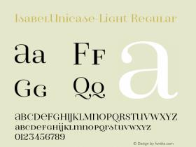 IsabelUnicase-Light Regular Version 1.000;PS 001.000;hotconv 1.0.88;makeotf.lib2.5.64775 Font Sample