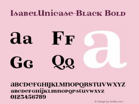 IsabelUnicase-Black Bold Version 1.000;PS 001.000;hotconv 1.0.88;makeotf.lib2.5.64775 Font Sample