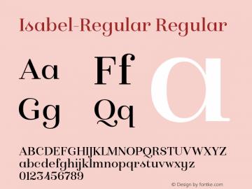 Isabel-Regular Regular Version 1.000;PS 001.000;hotconv 1.0.88;makeotf.lib2.5.64775图片样张