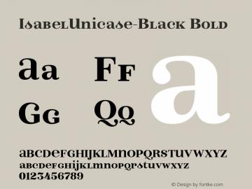 IsabelUnicase-Black Bold Version 1.000;PS 001.000;hotconv 1.0.88;makeotf.lib2.5.64775图片样张