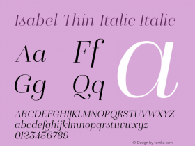 Isabel-Thin-Italic Italic Version 1.000;PS 001.000;hotconv 1.0.88;makeotf.lib2.5.64775图片样张