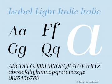 Isabel-Light-Italic Italic Version 1.000;PS 001.000;hotconv 1.0.88;makeotf.lib2.5.64775图片样张