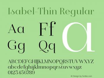 Isabel-Thin Regular Version 1.000;PS 001.000;hotconv 1.0.88;makeotf.lib2.5.64775图片样张