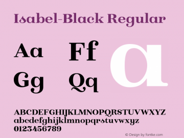 Isabel-Black Regular Version 1.000;PS 001.000;hotconv 1.0.88;makeotf.lib2.5.64775图片样张