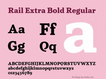 Rail Extra Bold Regular Version 1.003;PS 001.003;hotconv 1.0.88;makeotf.lib2.5.64775 Font Sample