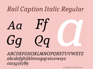 Rail Caption Italic Regular Version 1.002;PS 001.002;hotconv 1.0.88;makeotf.lib2.5.64775 Font Sample
