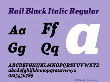 Rail Black Italic Regular Version 1.002;PS 001.002;hotconv 1.0.88;makeotf.lib2.5.64775 Font Sample