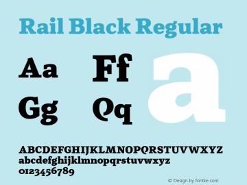 Rail Black Regular Version 1.003;PS 001.003;hotconv 1.0.88;makeotf.lib2.5.64775 Font Sample