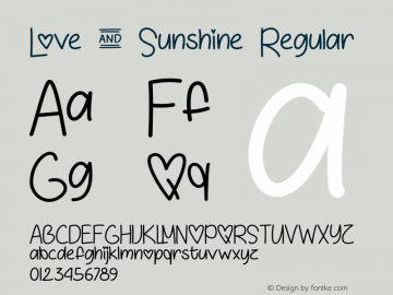Love & Sunshine Regular Version 1.000;PS 001.001;hotconv 1.0.56 Font Sample