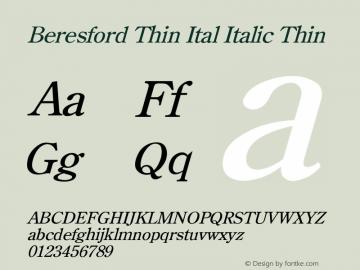Beresford Thin Ital Italic Thin Unknown Font Sample