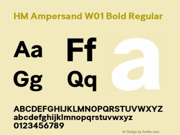 HM Ampersand W01 Bold Regular Version 4.00图片样张