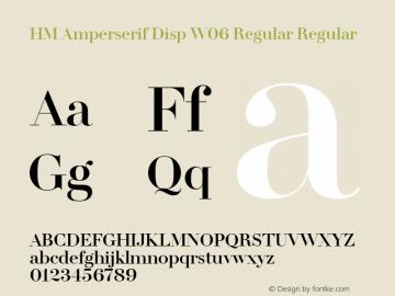 HM Amperserif Disp W06 Regular Regular Version 1.02图片样张