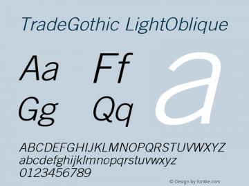 Trade Gothic Light Oblique Version 001.001图片样张