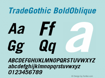 Trade Gothic Bold Oblique Version 001.001图片样张