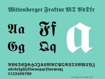 Wittenberger Fraktur MT Bold Dfr Version 001.000图片样张