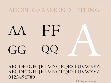 Adobe Garamond Titling Capitals Version 001.002图片样张