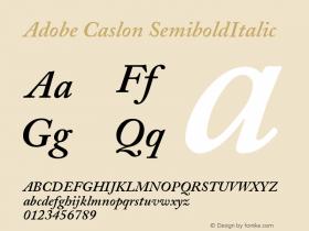 Adobe Caslon Semibold Italic Version 001.003图片样张