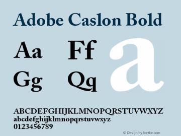 Adobe Caslon Bold Version 001.003图片样张